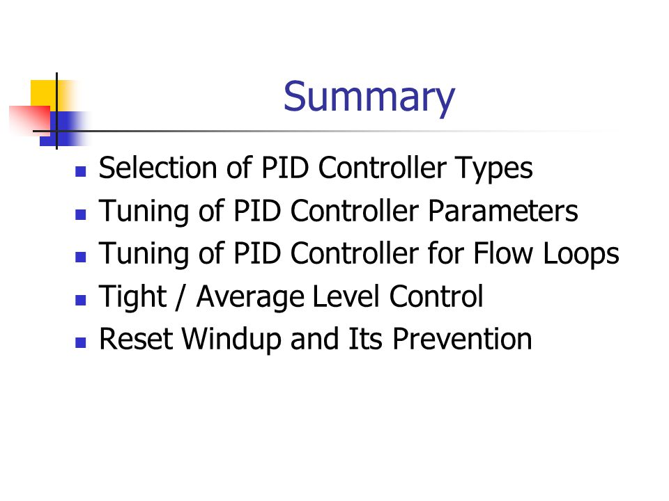 Summary Selection of PID Controller Types