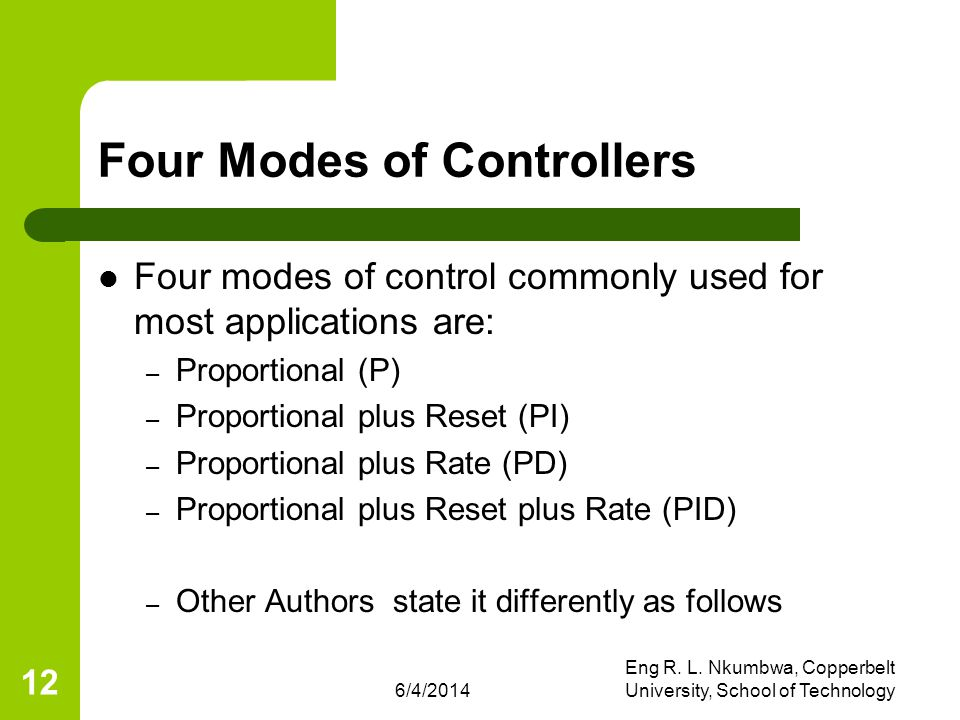 Four Modes of Controllers