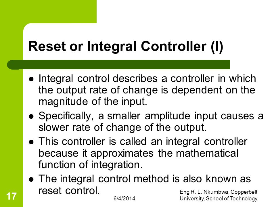 Reset or Integral Controller (I)