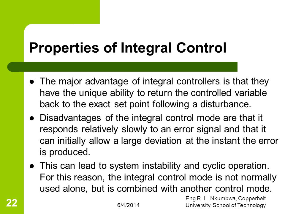 Properties of Integral Control