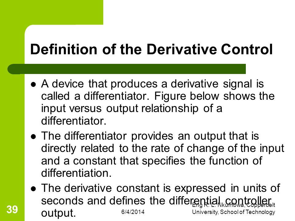 Definition of the Derivative Control