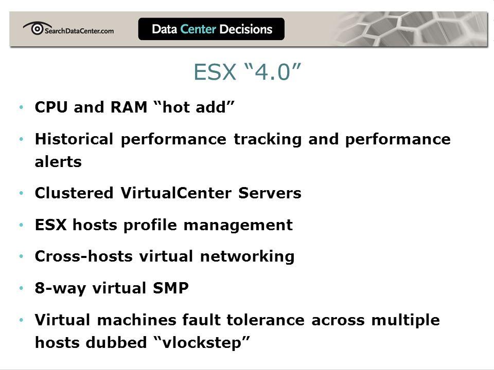 ESX 4.0 CPU and RAM hot add