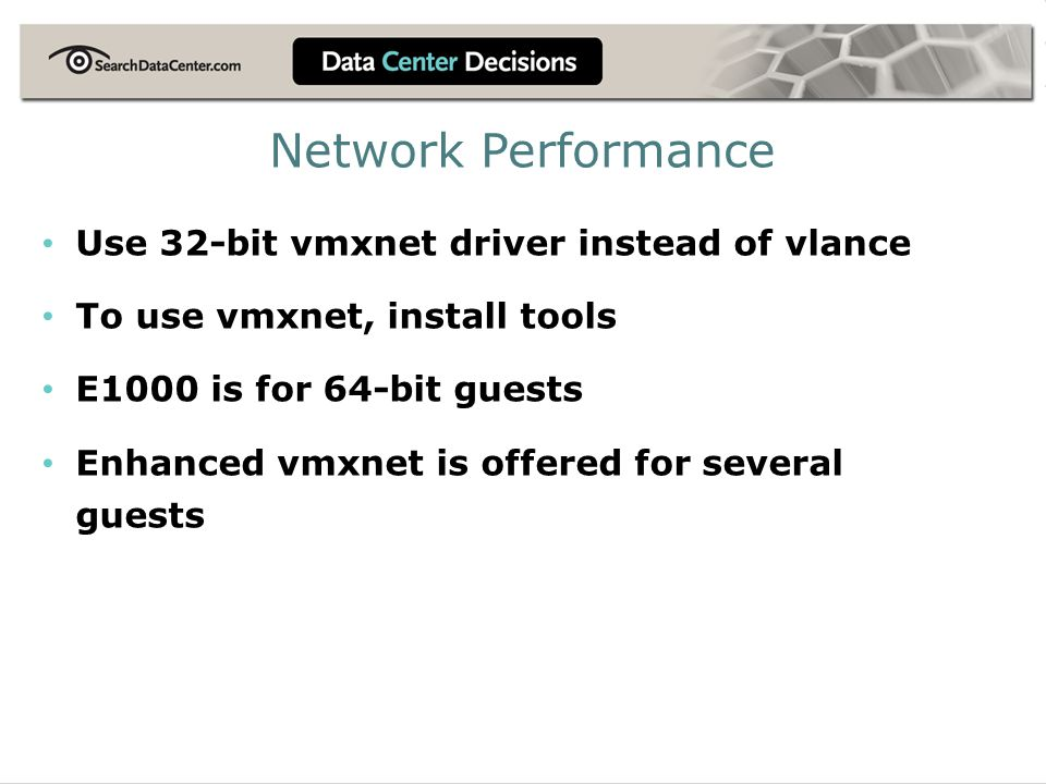 Network Performance Use 32-bit vmxnet driver instead of vlance