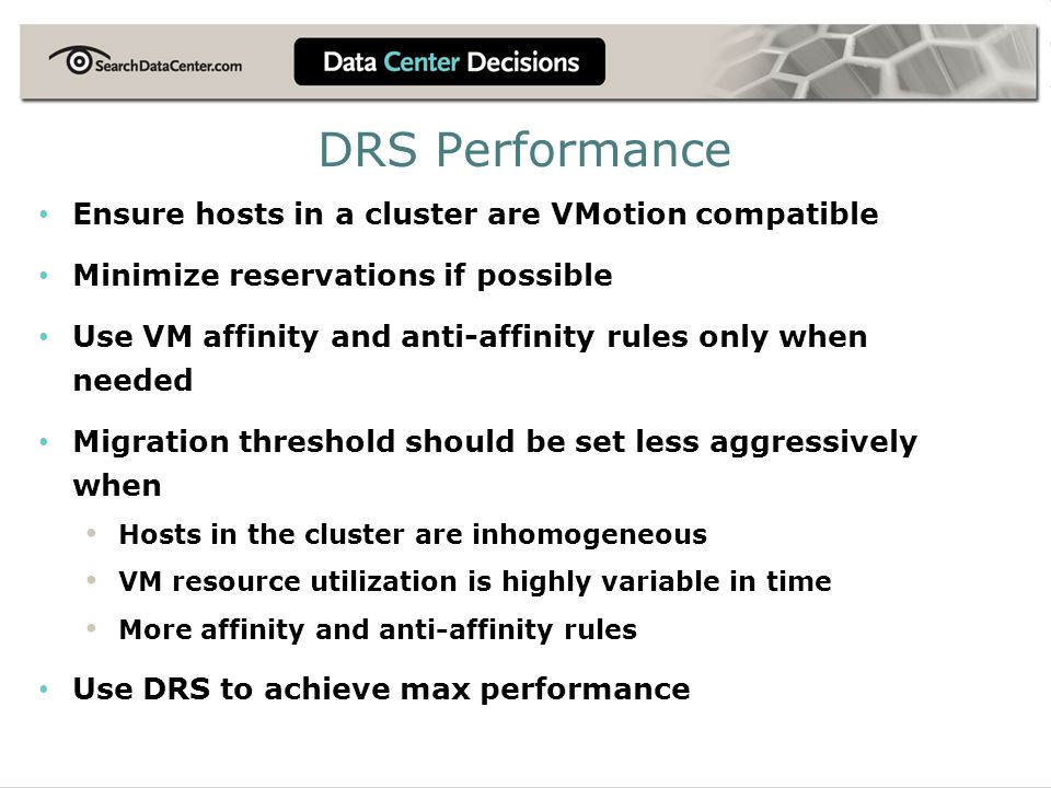 DRS Performance Ensure hosts in a cluster are VMotion compatible