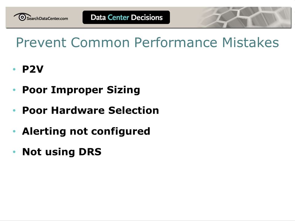 Prevent Common Performance Mistakes