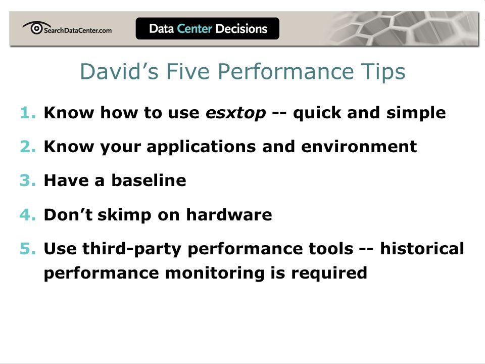 David's Five Performance Tips