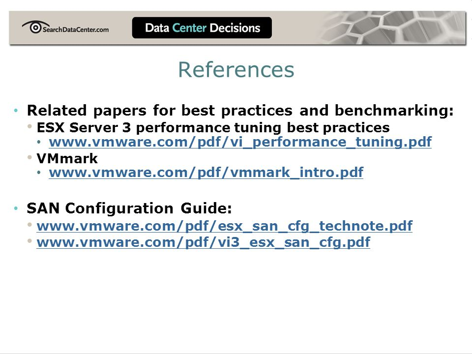 References Related papers for best practices and benchmarking:
