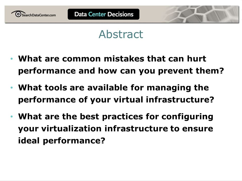 Abstract What are common mistakes that can hurt performance and how can you prevent them