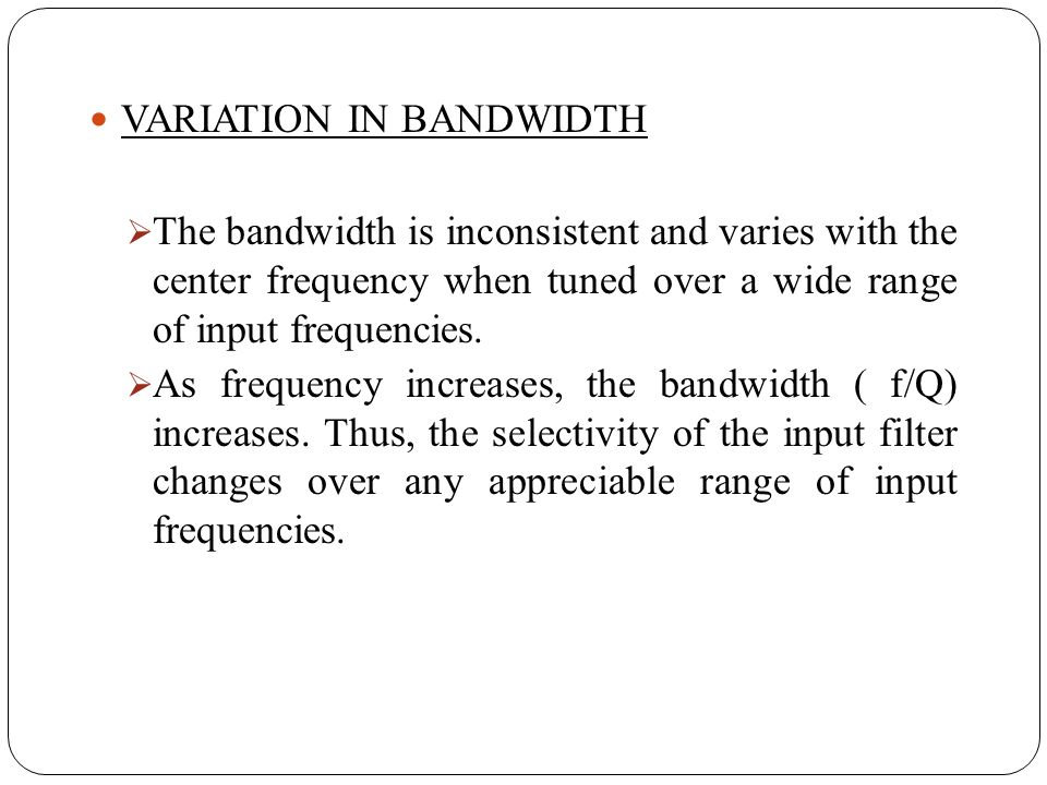 VARIATION IN BANDWIDTH