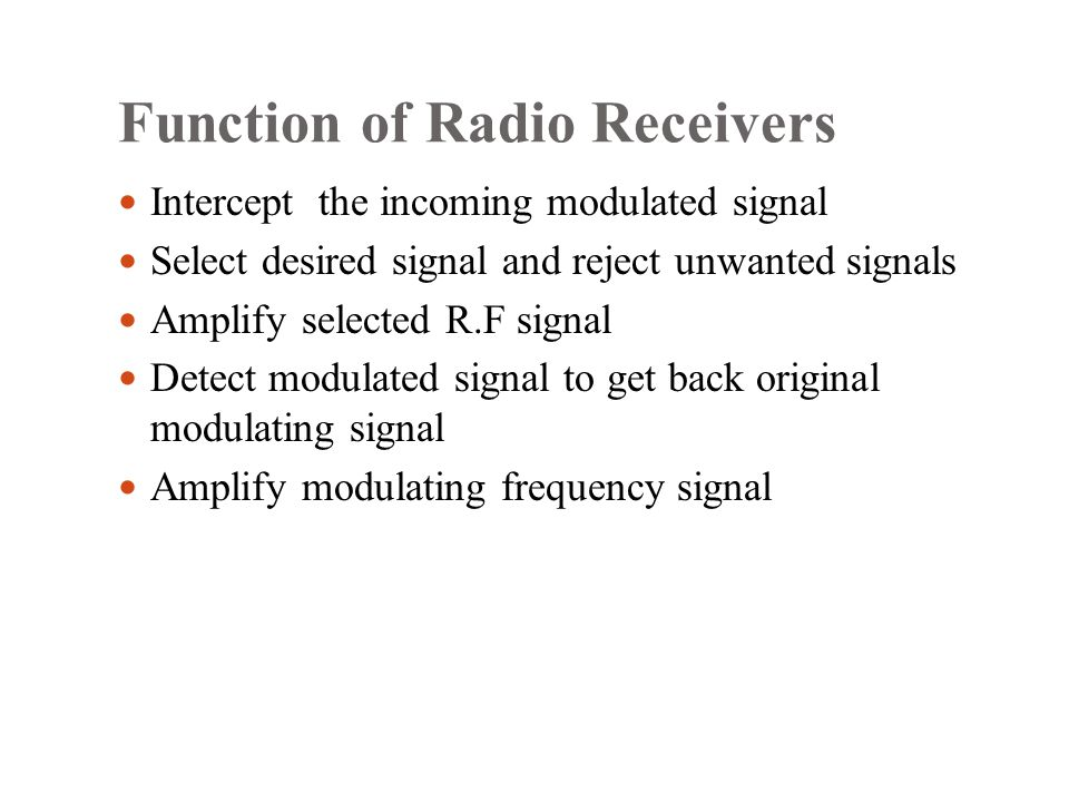 Function of Radio Receivers