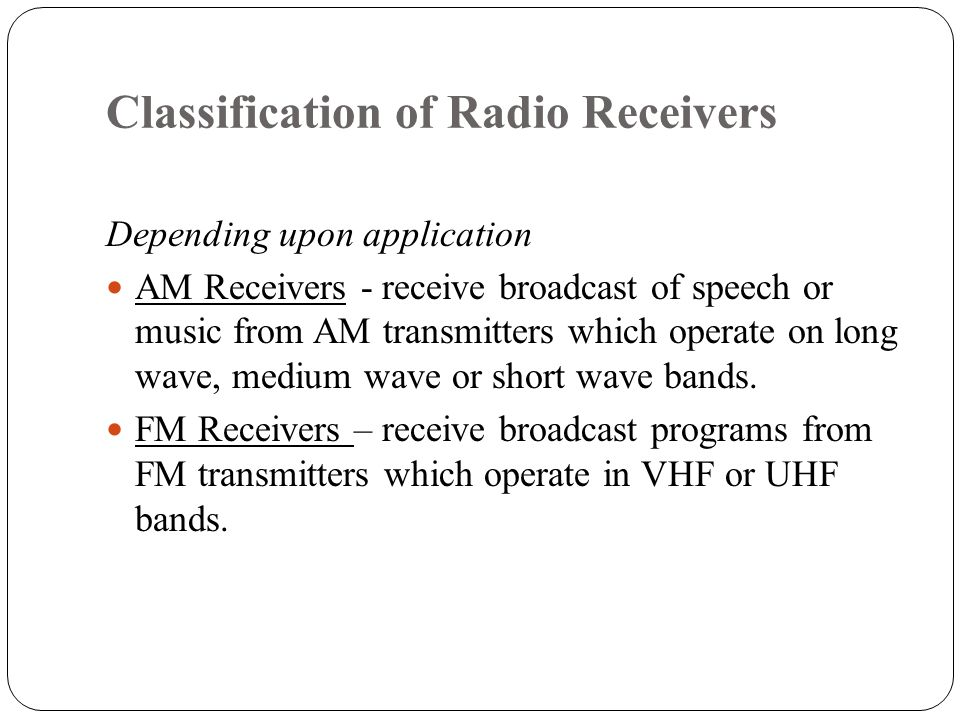 Classification of Radio Receivers