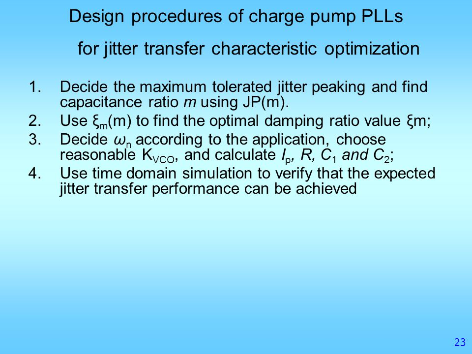 Design procedures of charge pump PLLs for jitter transfer characteristic optimization