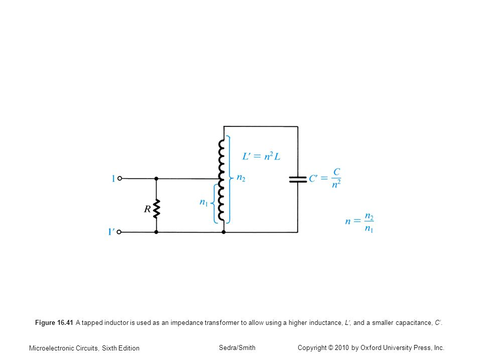 Figure 16.41 A tapped inductor is used as an impedance transformer to allow using a higher inductance, L', and a smaller capacitance, C'.