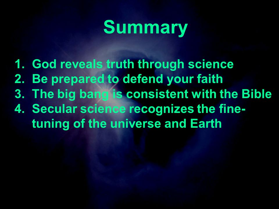 Summary God reveals truth through science