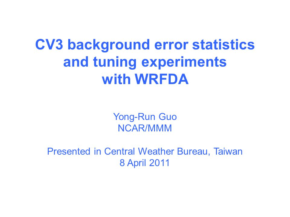 CV3 background error statistics and tuning experiments