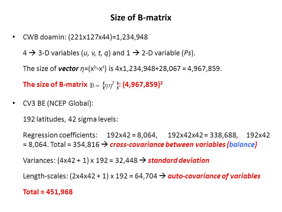 Size of B-matrix CWB doamin: (221x127x44)=1,234,948