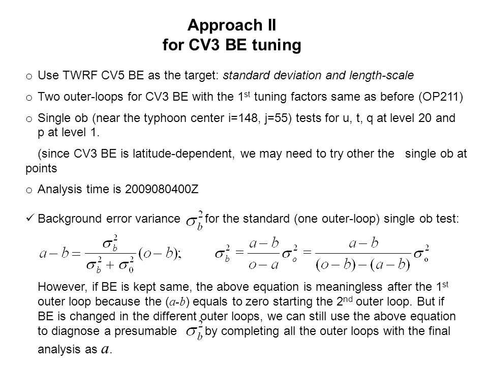 Approach II for CV3 BE tuning