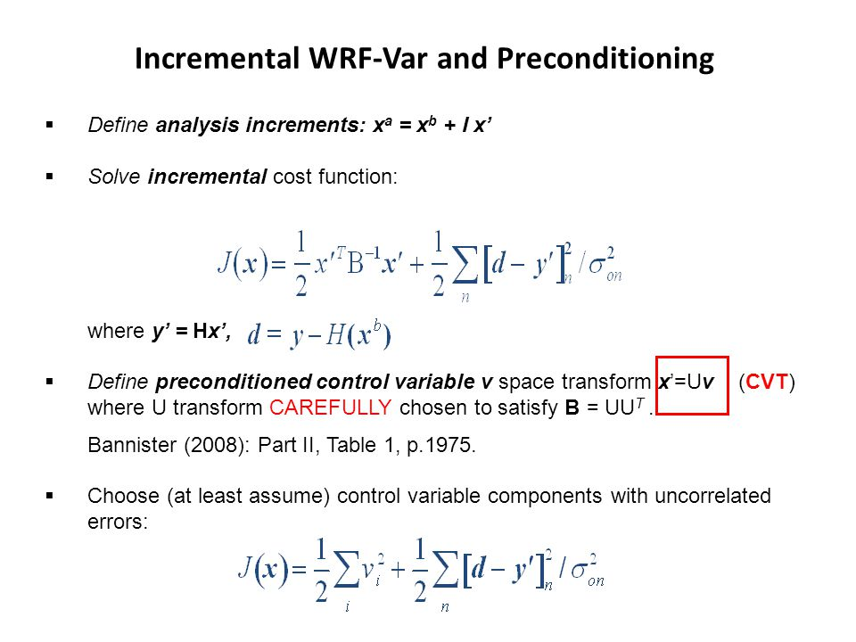 Incremental WRF-Var and Preconditioning