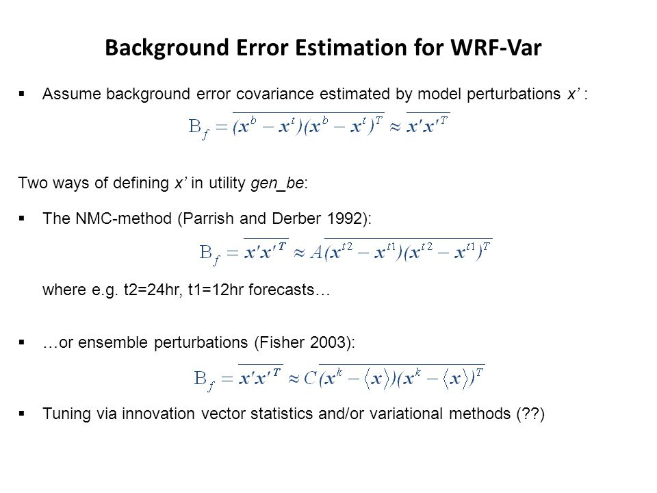 Background Error Estimation for WRF-Var