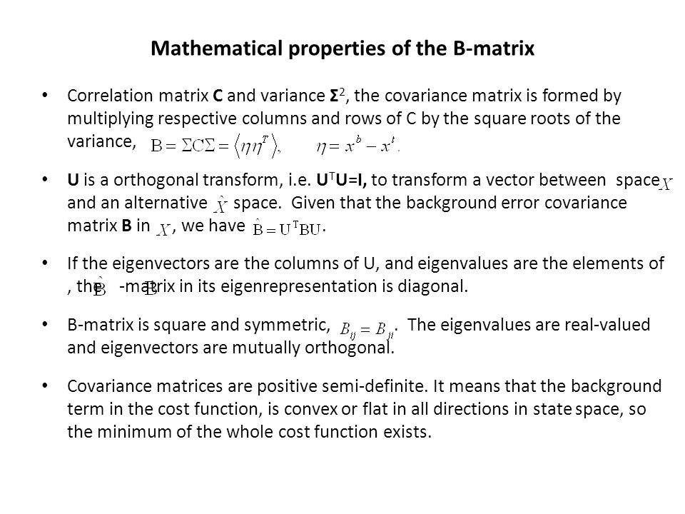 Mathematical properties of the B-matrix