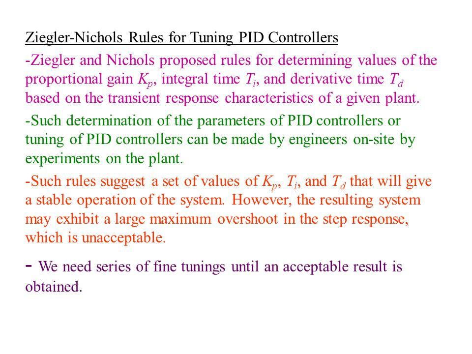 Ziegler-Nichols Rules for Tuning PID Controllers