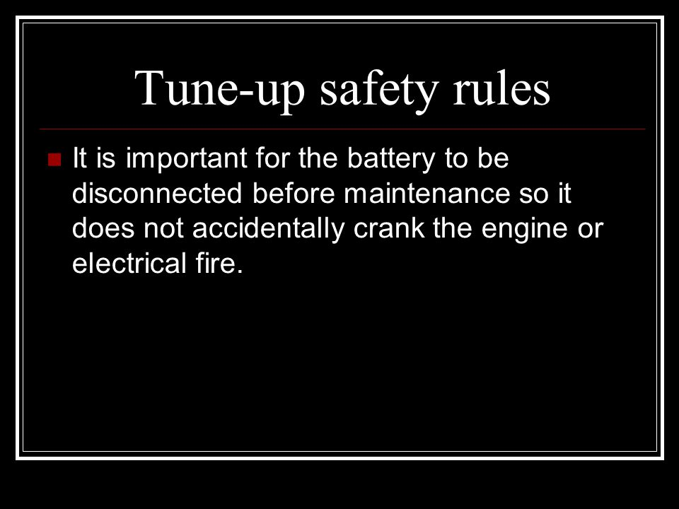 Tune-up safety rules