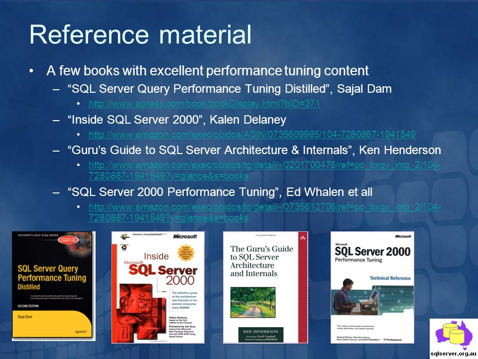 Reference material A few books with excellent performance tuning content. SQL Server Query Performance Tuning Distilled , Sajal Dam.