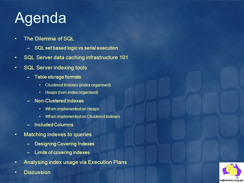Agenda The Dilemma of SQL SQL Server data caching infrastructure 101