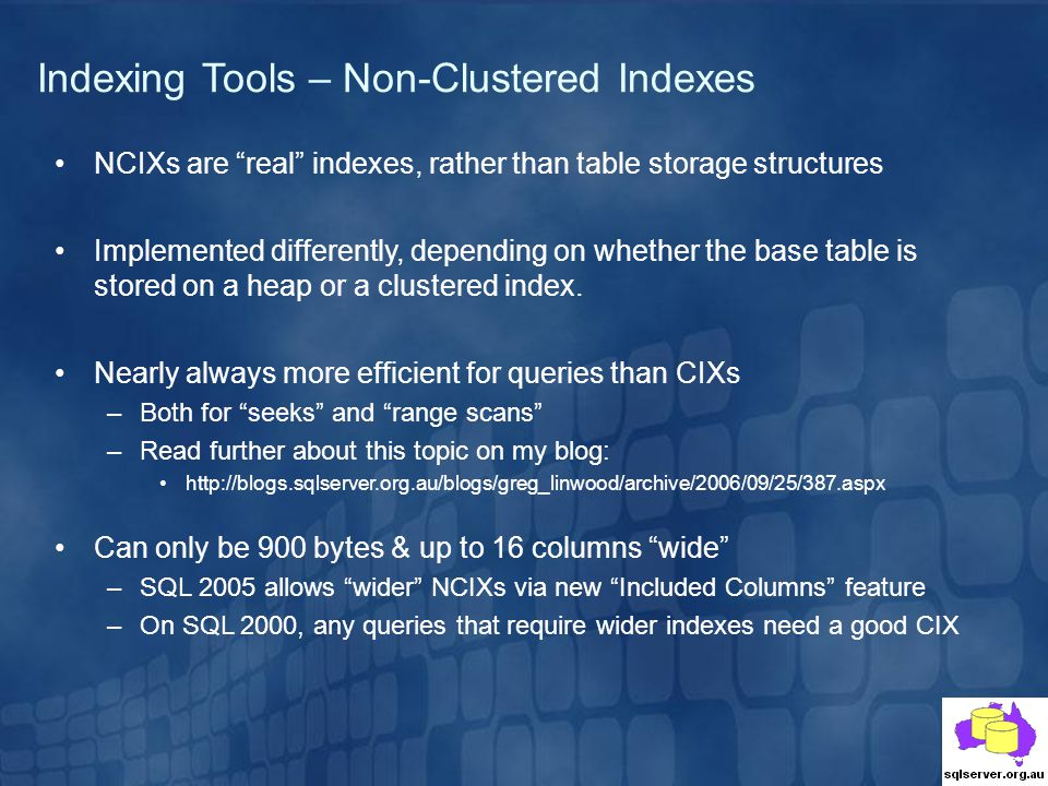 Indexing Tools – Non-Clustered Indexes