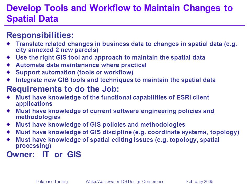 Develop Tools and Workflow to Maintain Changes to Spatial Data