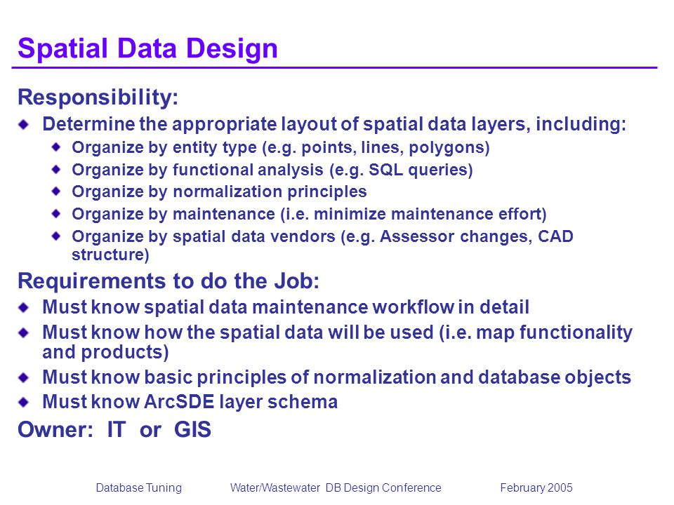 Database Tuning Water/Wastewater DB Design Conference February 2005