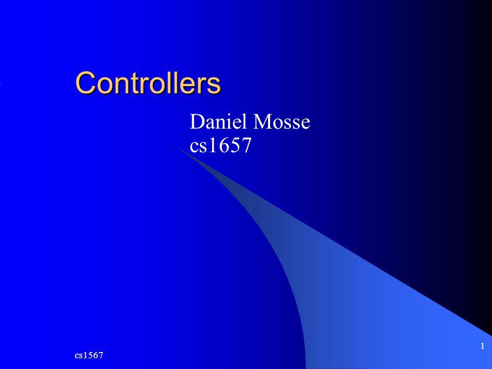 Controllers Daniel Mosse cs1657 cs1567