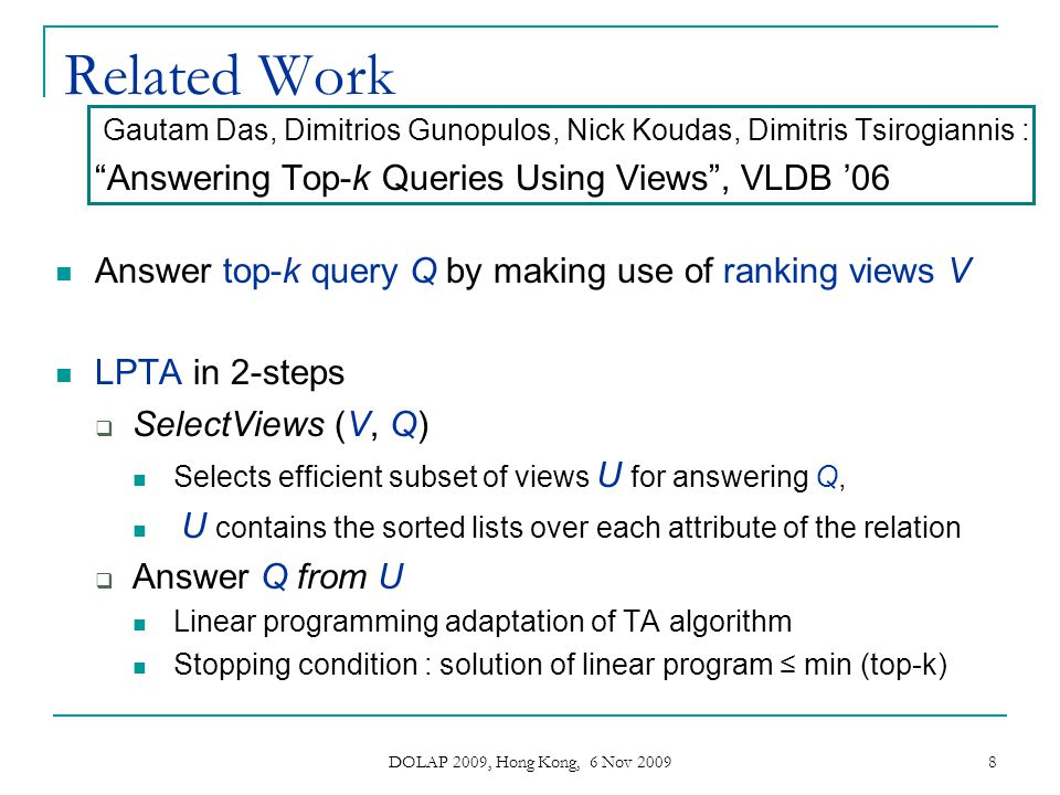 Related Work Answering Top-k Queries Using Views , VLDB '06