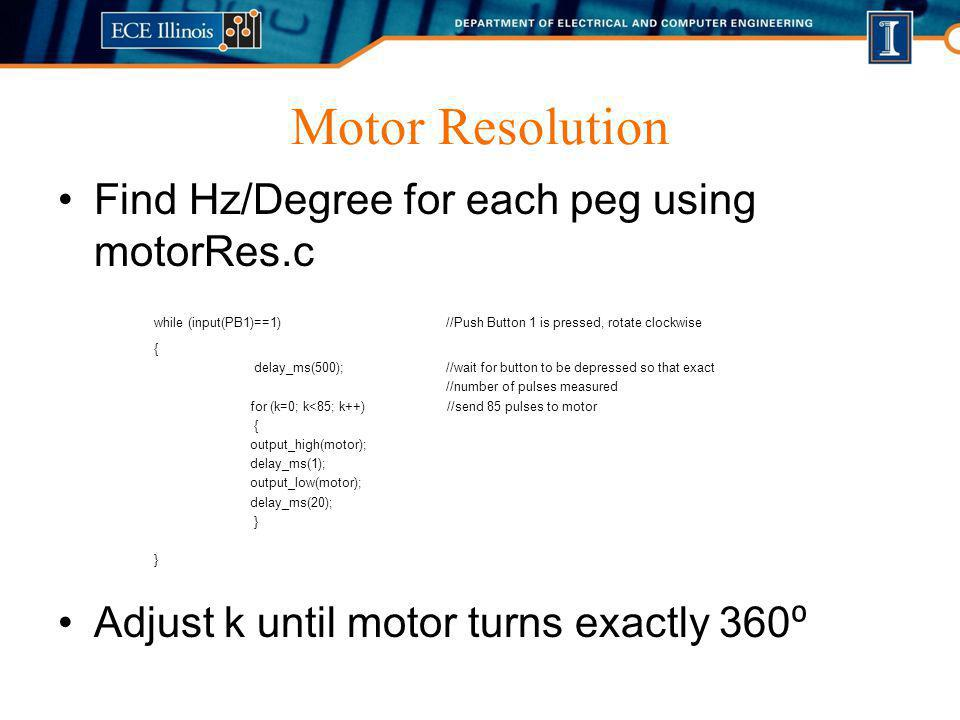 Motor Resolution Find Hz/Degree for each peg using motorRes.c