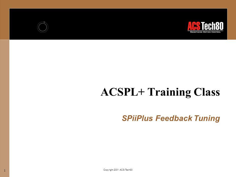 SPiiPlus Feedback Tuning