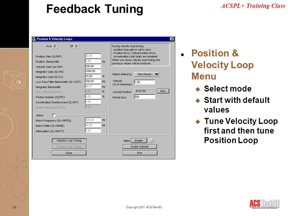 Feedback Tuning Position & Velocity Loop Menu Select mode