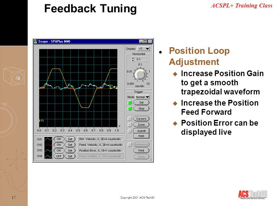 Feedback Tuning Position Loop Adjustment