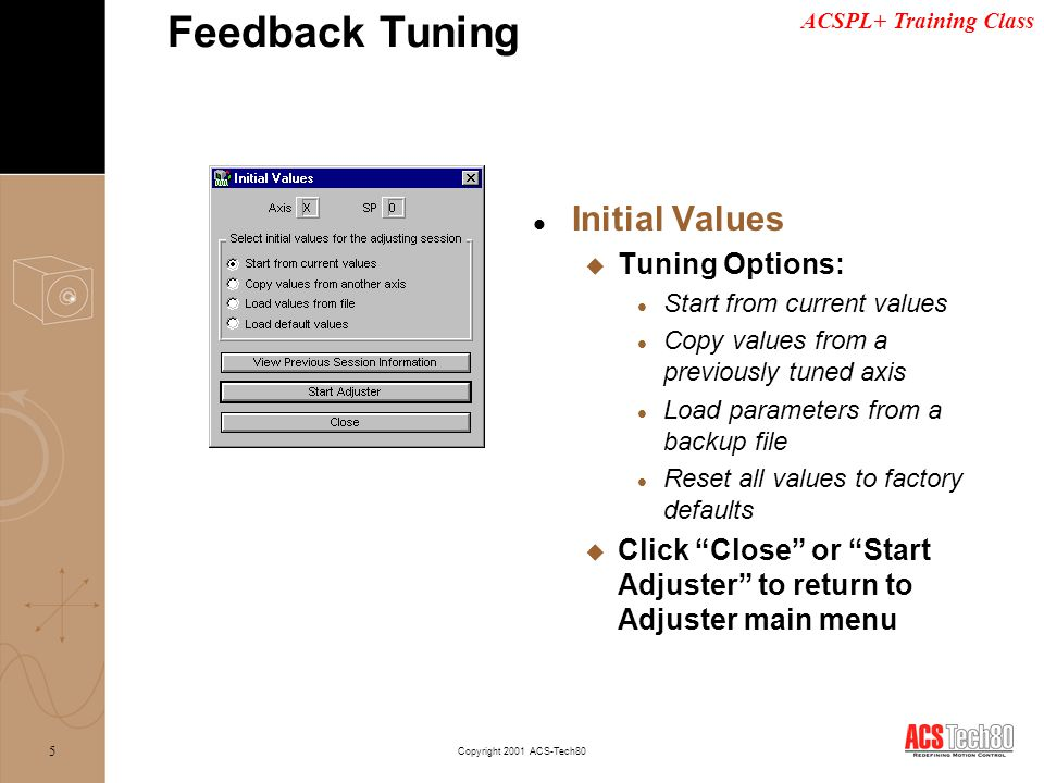 Feedback Tuning Initial Values Tuning Options: