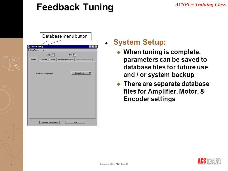 Feedback Tuning System Setup: