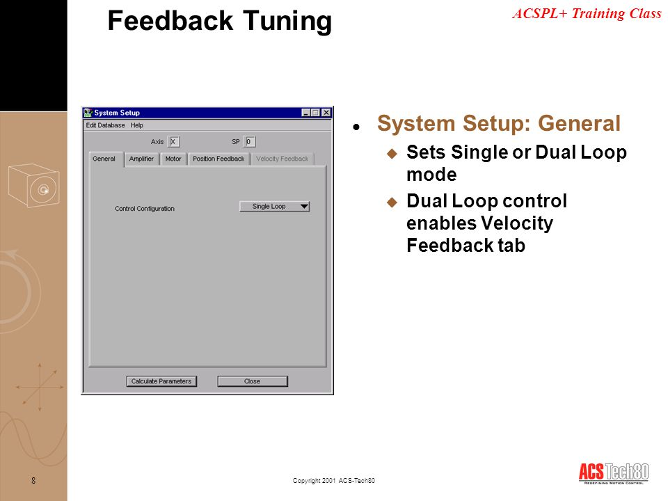 Feedback Tuning System Setup: General Sets Single or Dual Loop mode