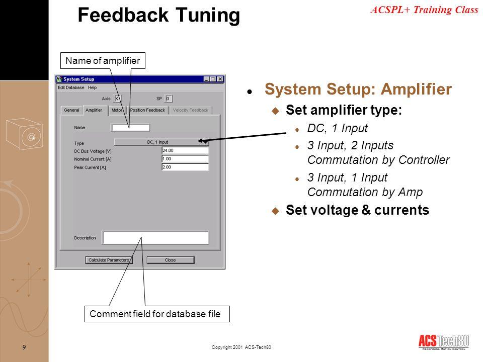 Feedback Tuning System Setup: Amplifier Set amplifier type: