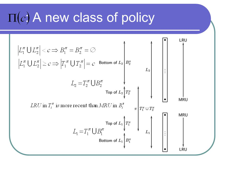 : A new class of policy