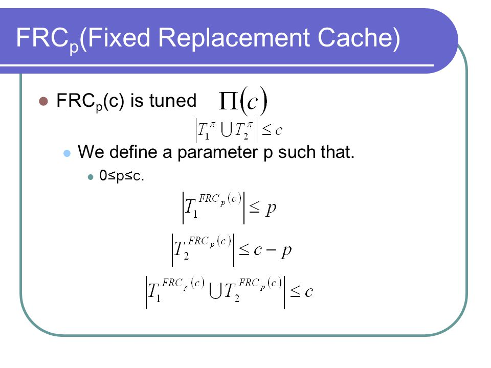 FRCp(Fixed Replacement Cache)