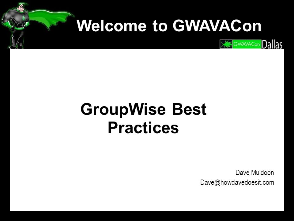 GroupWise Best Practices