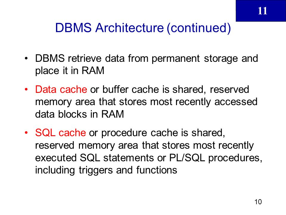 DBMS Architecture (continued)