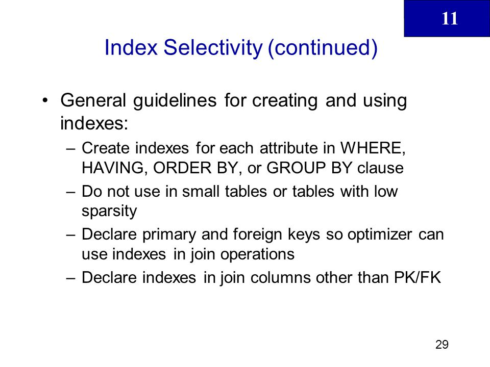 Index Selectivity (continued)
