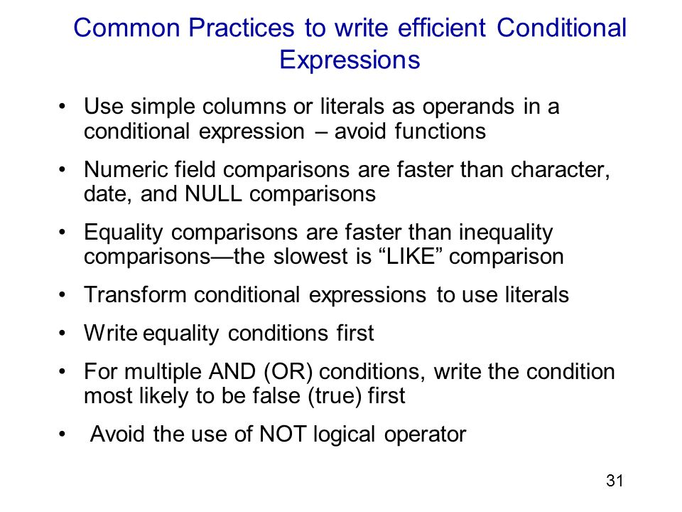 Common Practices to write efficient Conditional Expressions