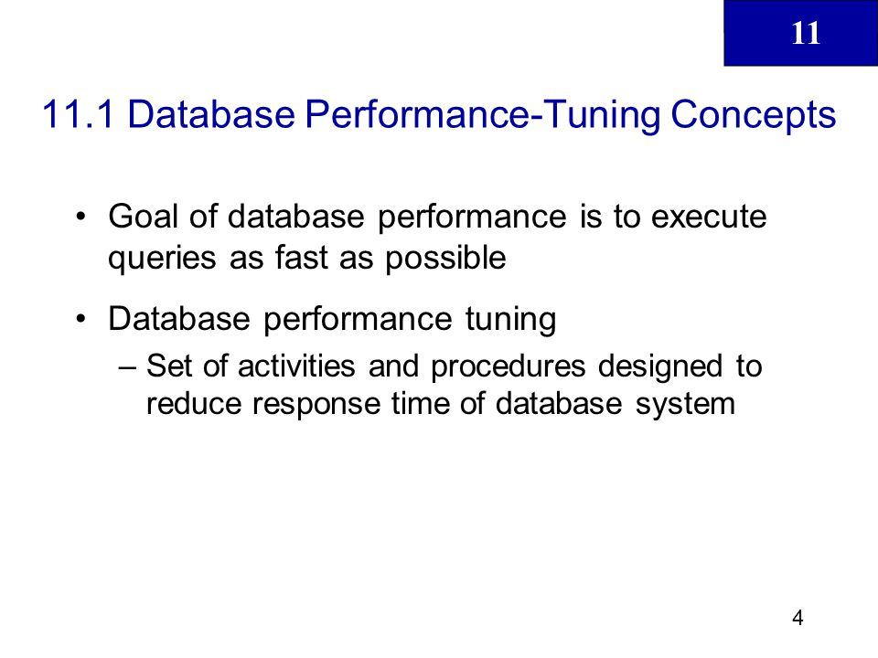 11.1 Database Performance-Tuning Concepts