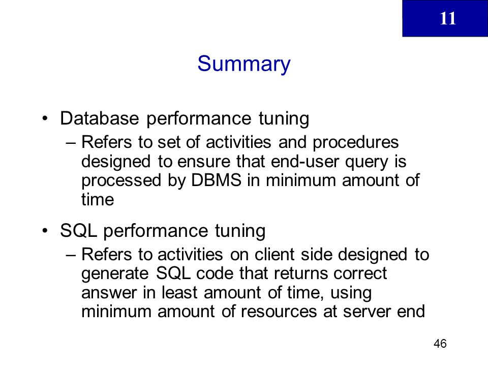 Summary Database performance tuning SQL performance tuning