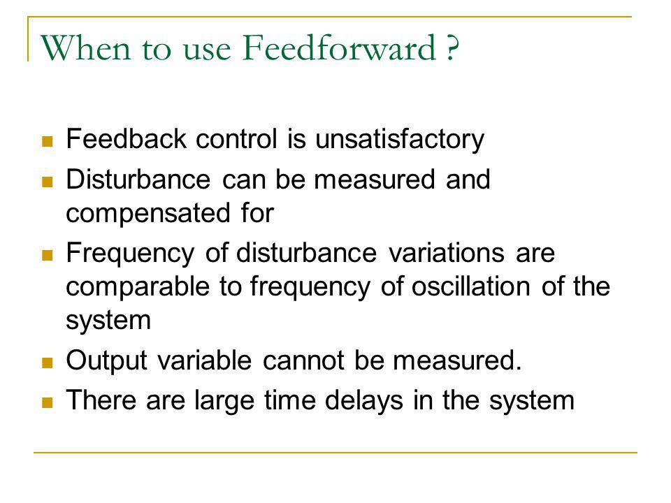 When to use Feedforward